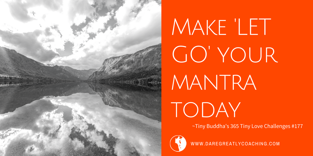 Dare Greatly Coaching | Your mantra today
