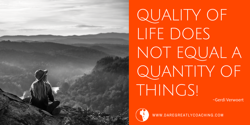 Dare Greatly Coaching | Quality of life