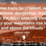 Dare Greatly Coaching | May your trails be crooked