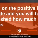 Dare Greatly Coaching | Focus on the positive