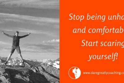 Dare Greatly Coaching | Start scaring yourself