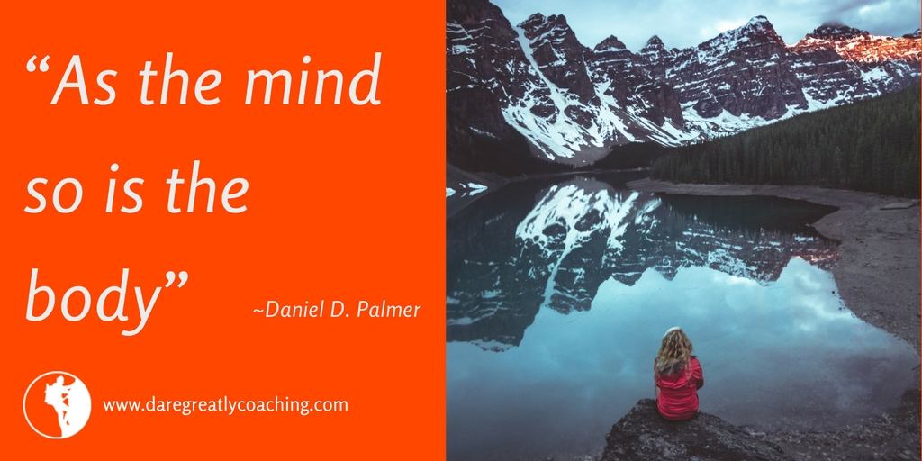 Dare Greatly Coaching | As the mind