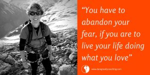 Dare Greatly Coaching | You have to abandon your fear