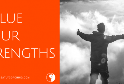 Dare Greatly Coaching | Value your strengths - dream life