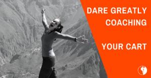Dare Greatly Coaching | Your shopping cart