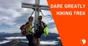 Dare Greatly Hiking Trek | Rossgruber