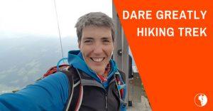 Dare Greatly Hiking Trek   Gerdi