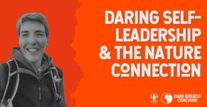 Daring Self Leadership podcast