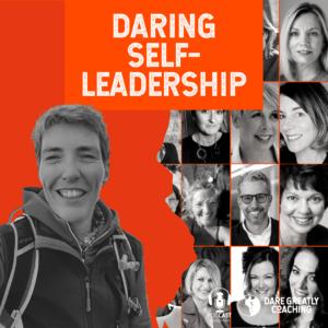 Daring Self-Leadership Podcast