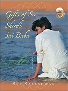 Gifts of Shirdi Sai Baba
